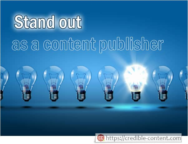 Stand out as a content publisher