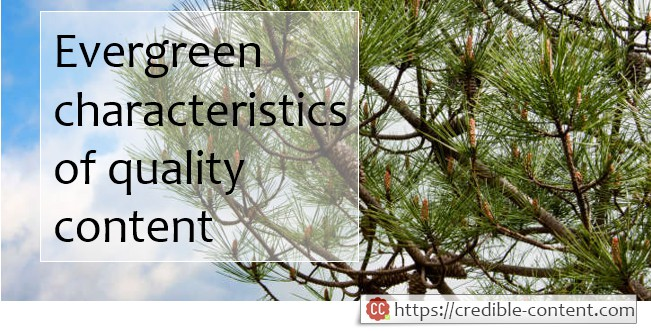 Evergreen characteristics of quality content
