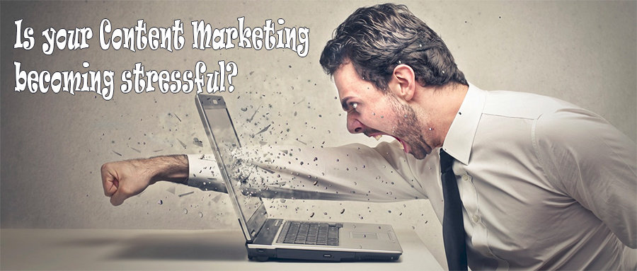 Content marketing is no longer fun, stressful