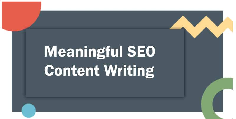 meaningful-SEO-content-writing