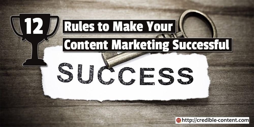 12-rules-to-make-your-content-marketing-successful