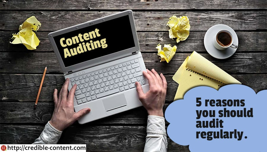 5-reasons-you-should-audit-your-website-content-regularly