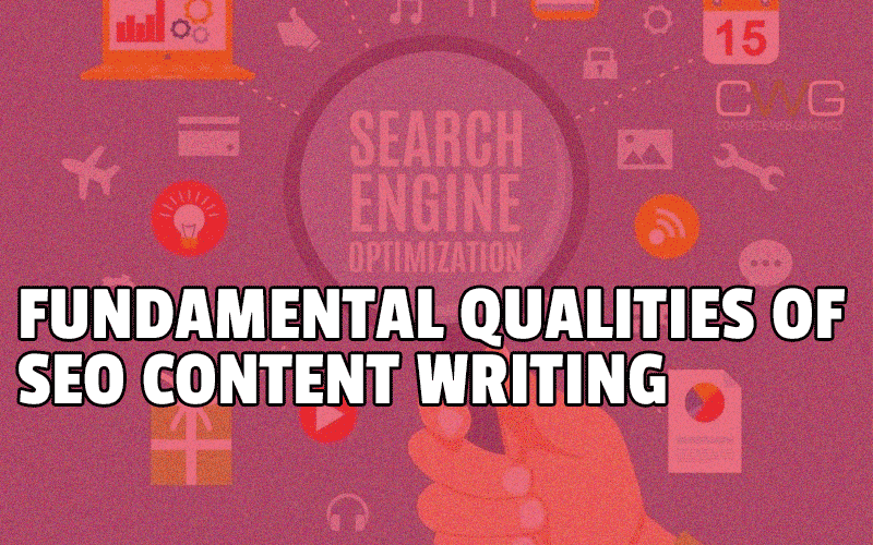 fundamental-qualities-of-SEO-content-writing