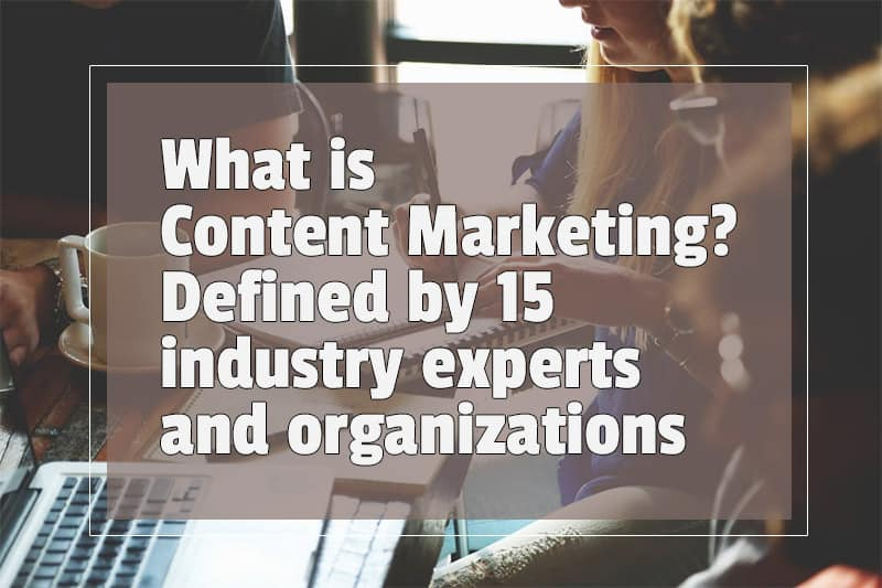 what-is-content-marketing-define-content-marketing