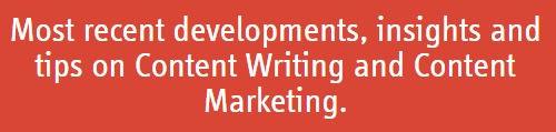 Most recent developments, insights and tips on Content Writing and Content Marketing.