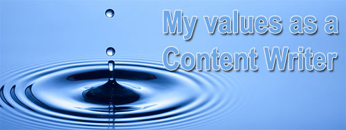 My values as a content writer