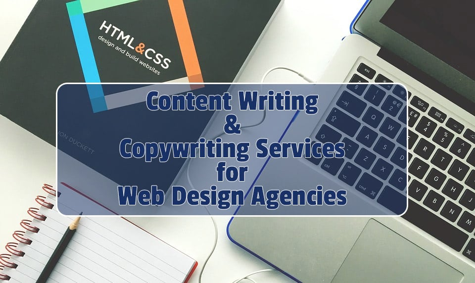 Content Writing & Copywriting Services For Web Design Agency