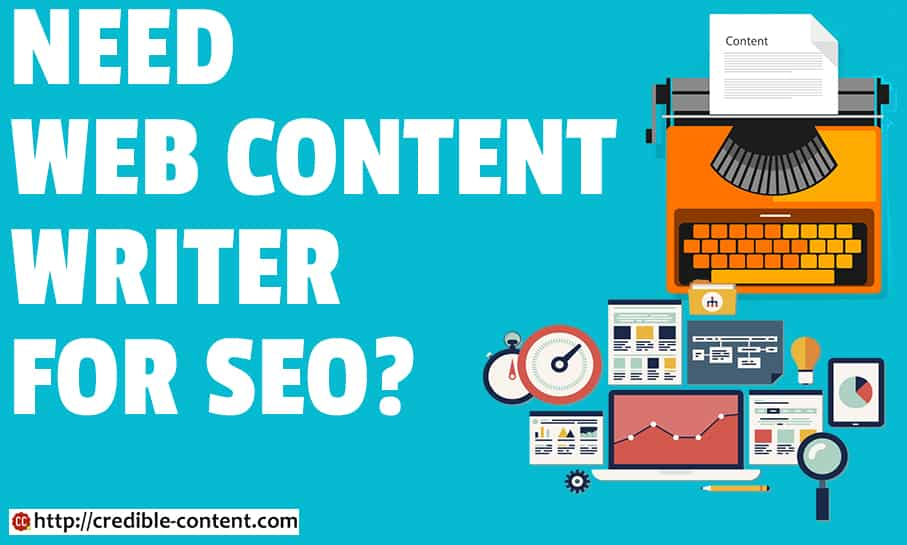 Need Web Content Writer for SEO? Content Writing for SEO