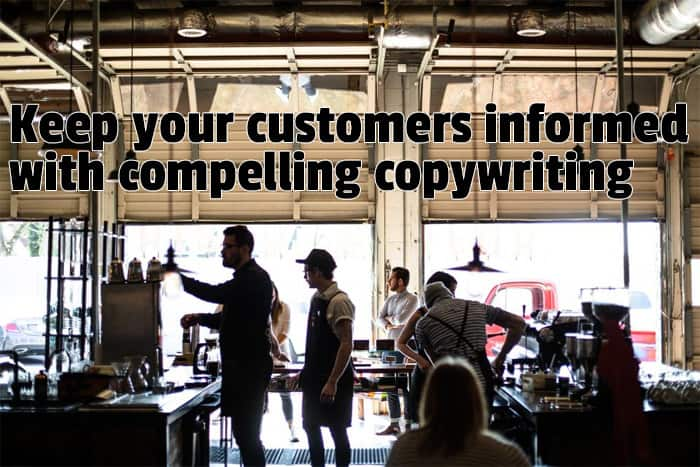 keep-your-customers-informed-with-compelling-copywriting