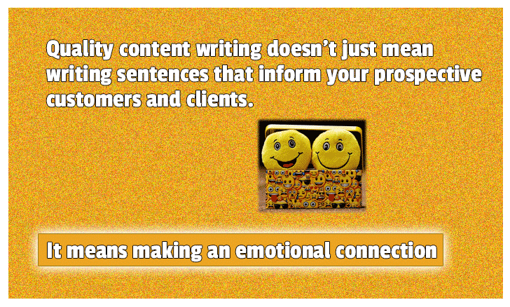 Quality content writing means making an emotional connection