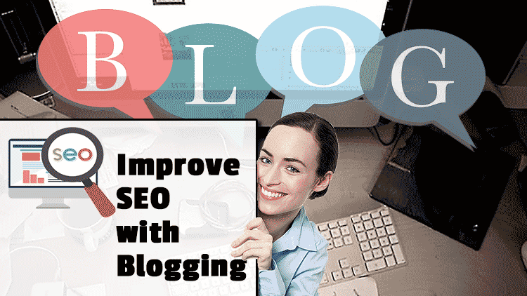 Improve SEO with blogging