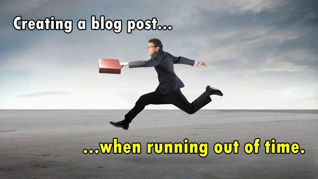 Writing a blog post when in a rush