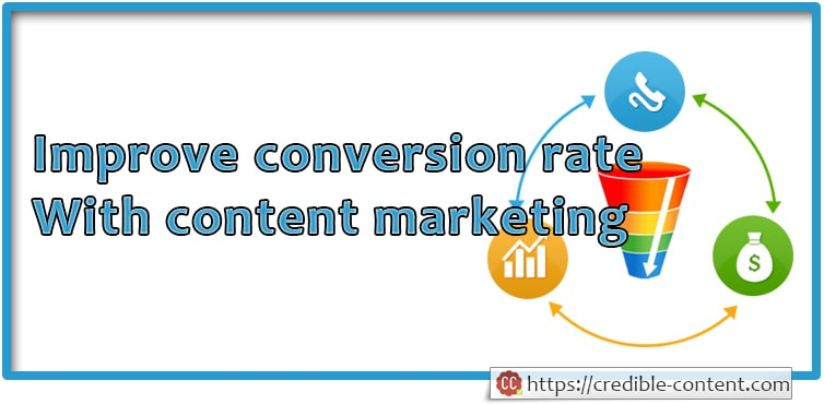 10 ways to improve website conversion rate with content marketing