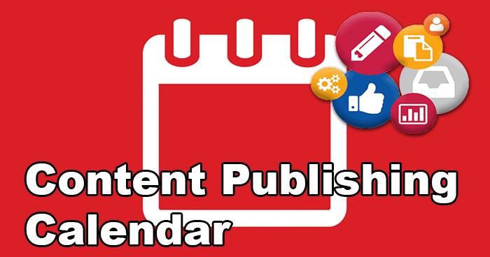 Content publishing calendar