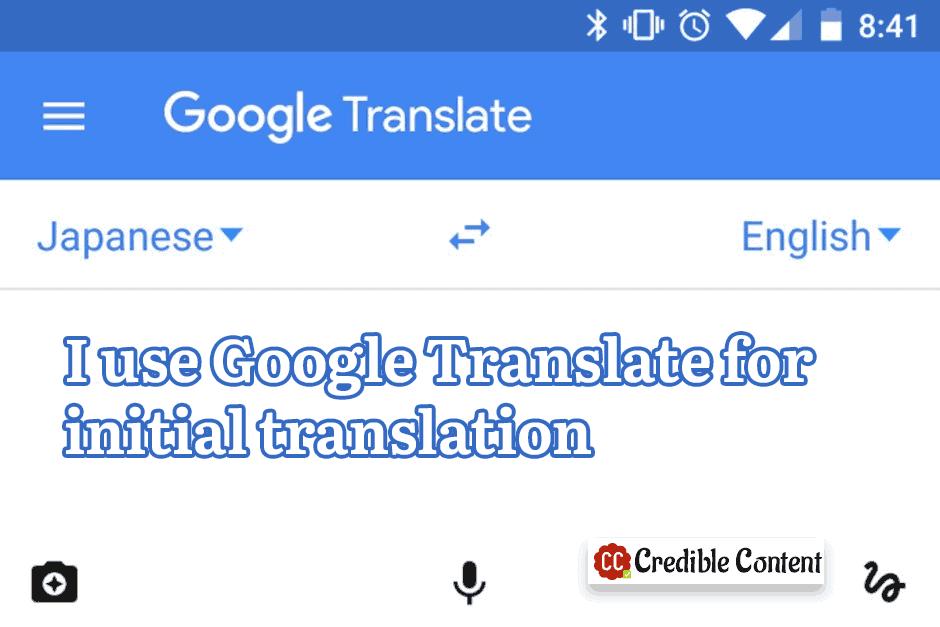 Using Google Translate for initial translation