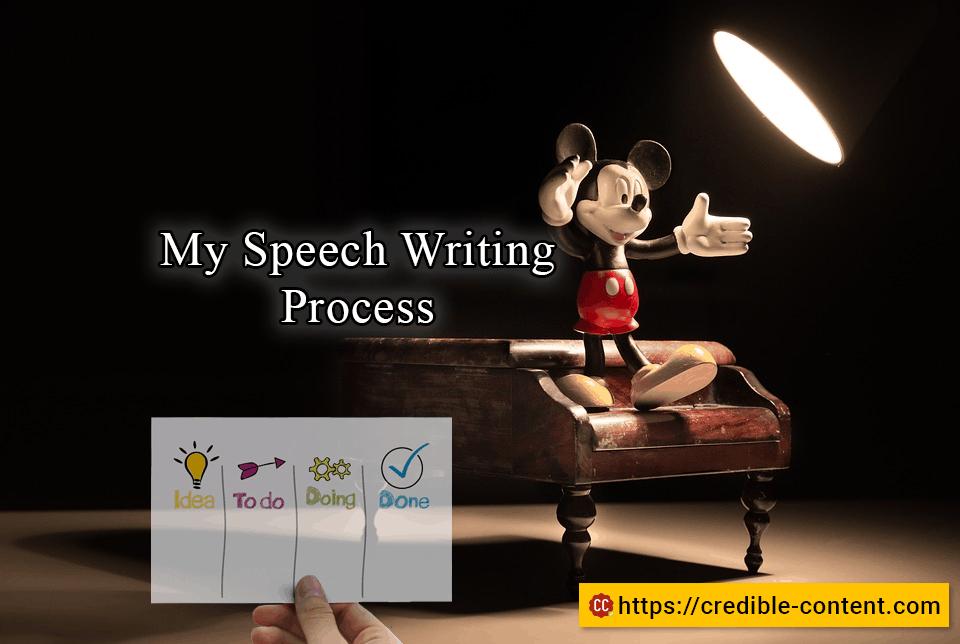My speech writing process