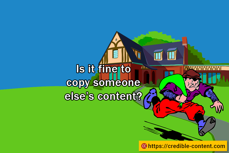 Is it fine to copy content for SEO?