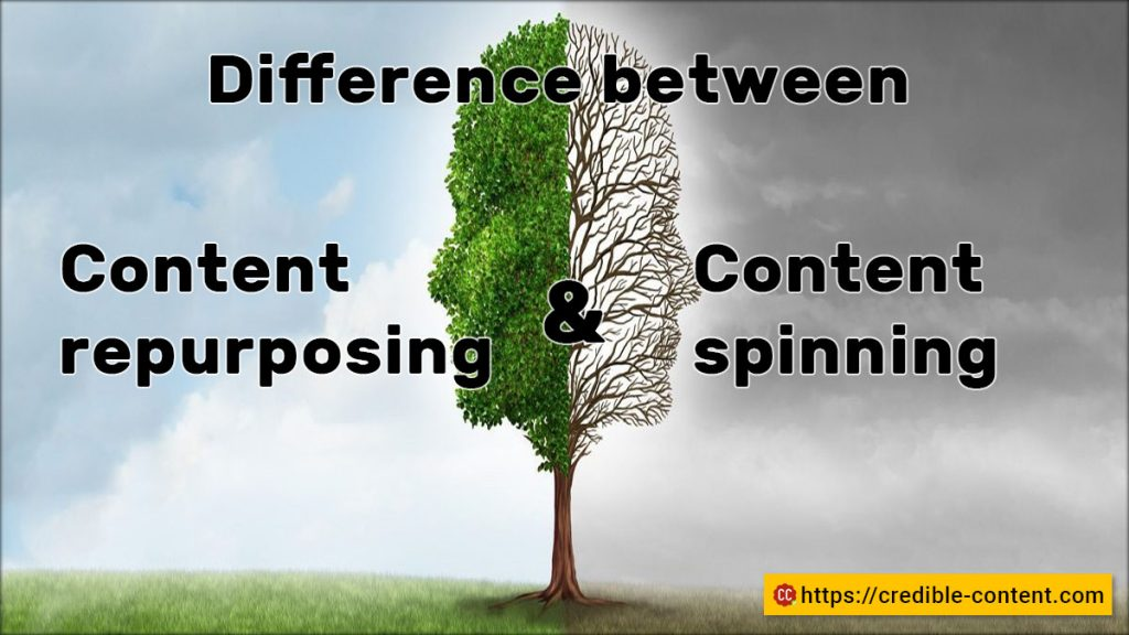 Difference between content repurposing and content spinning