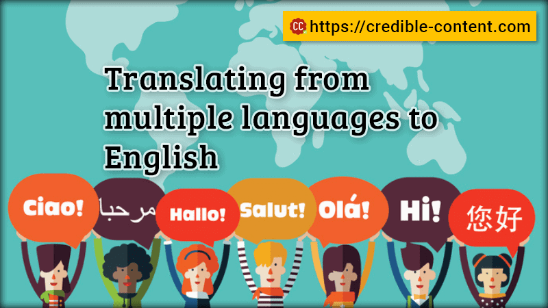 Translating from multiple languages to English.