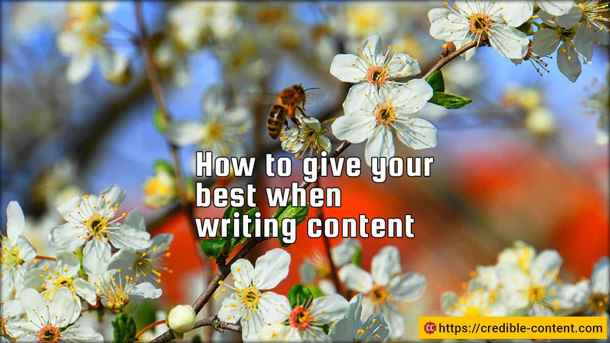 How to give your best when writing content