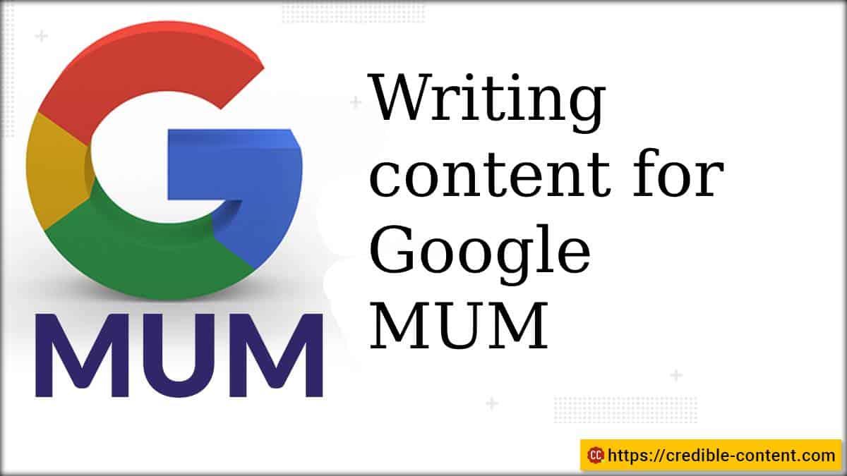 Writing content for Google MUM