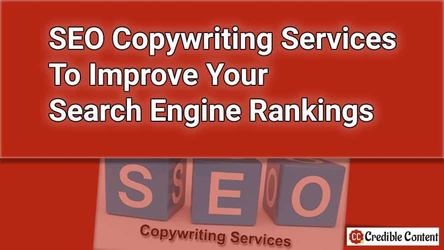 SEO copywriting services to improve your search engine rankings