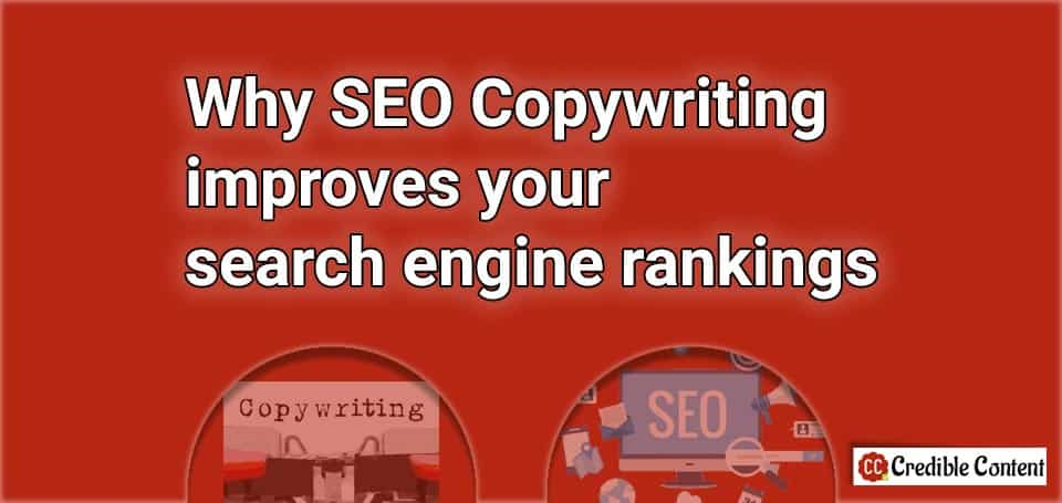 Why SEO copywriting improves your search engine rankings