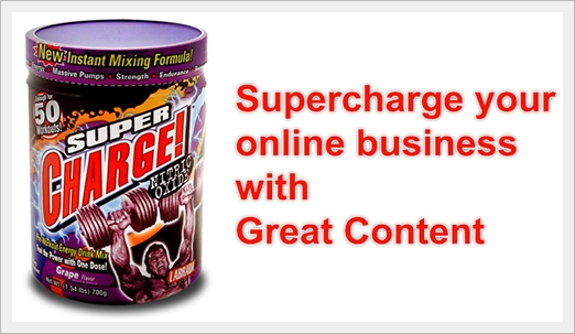Supercharge online business with great content