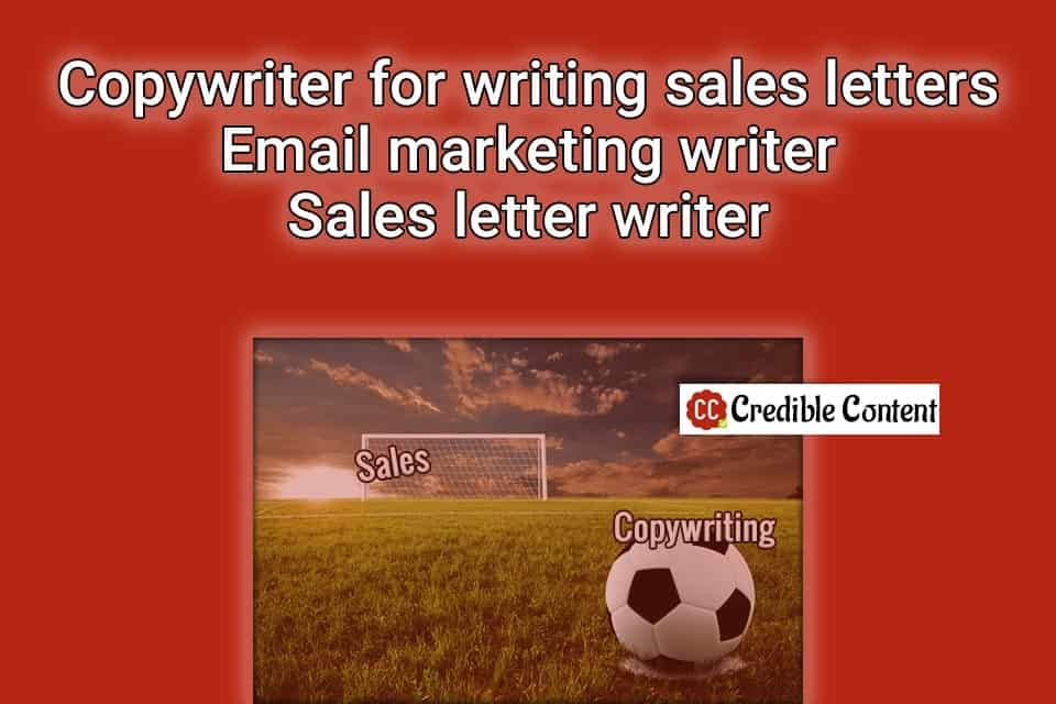 Copywriter for writing sales letters – email marketing writer