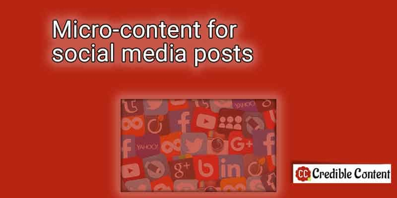 Micro-content for social media posts