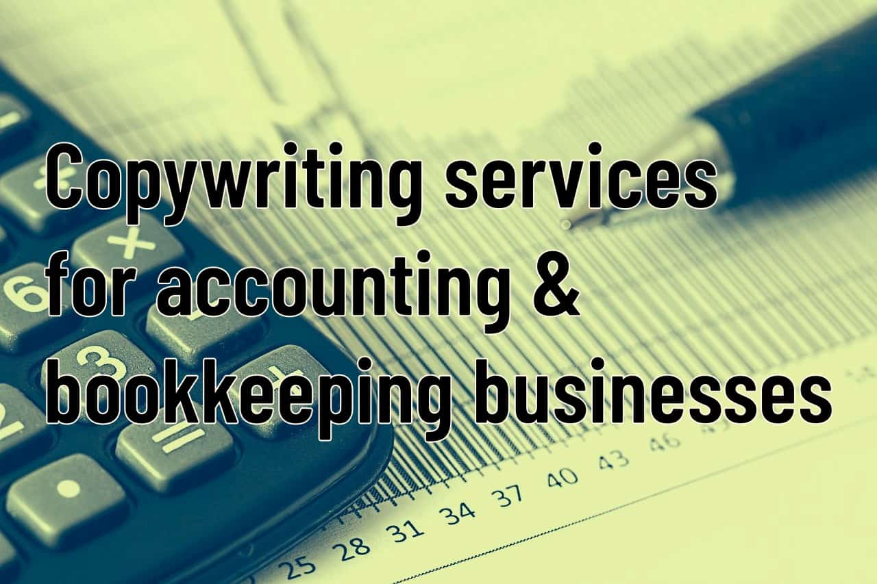 Copywriting services for accounting and bookkeeping businesses