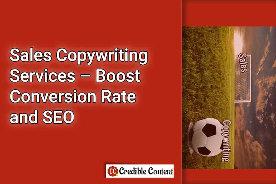 Sales copywriting services to boost conversion rate and SEO
