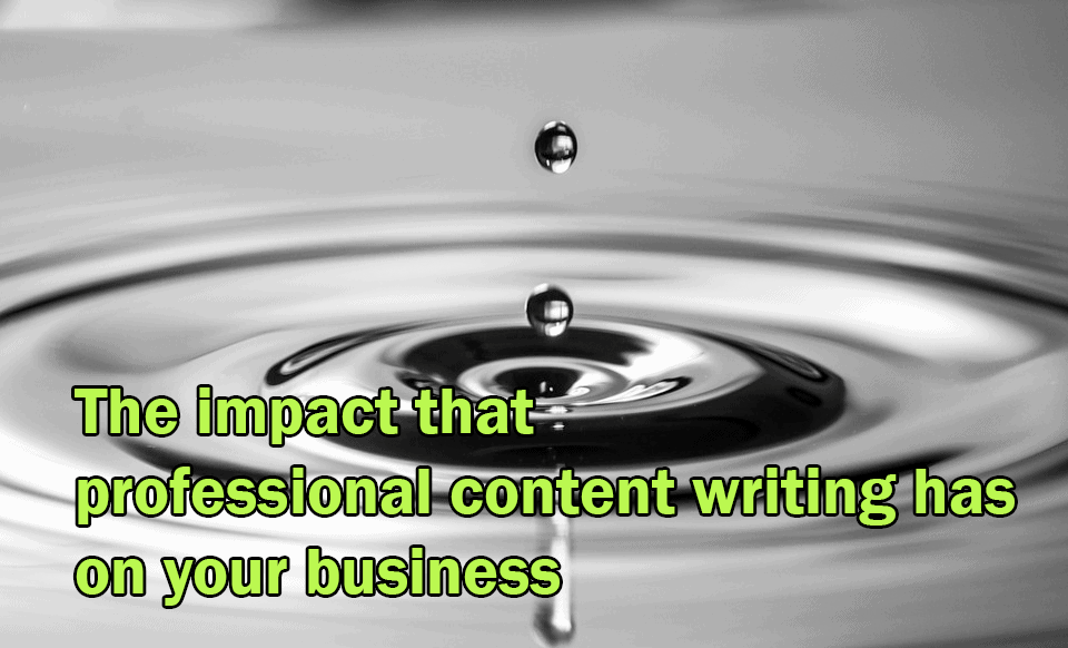 The image shows a ripple as an example of the impact that professional content writing can have on your business
