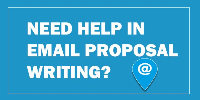 need-help-in-email-proposal-writing