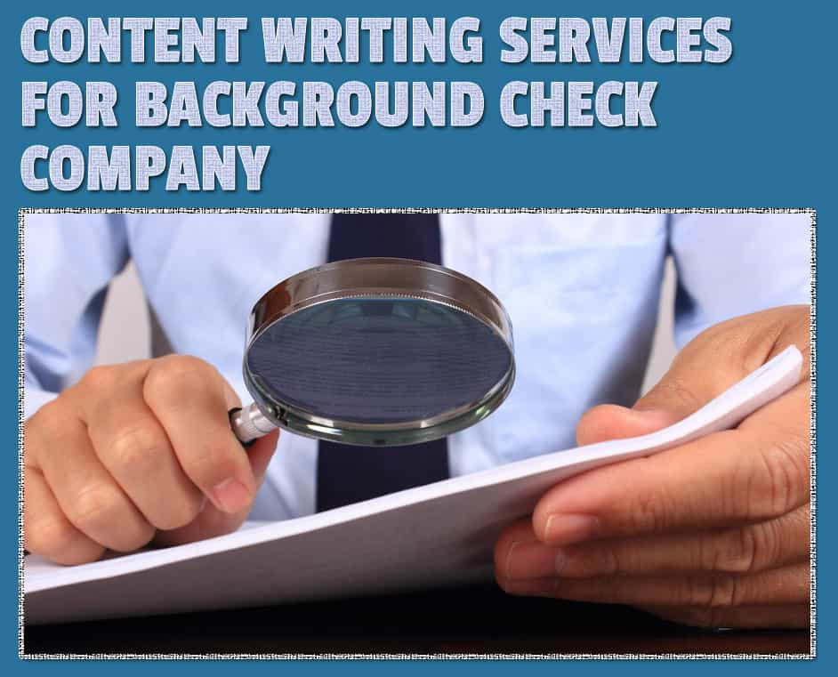 content-writing-services-for-background-check-company