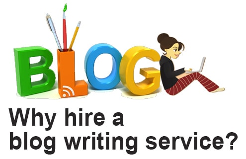 Why hire a blog writing service?