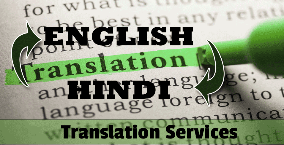Hindi to English, English to Hindi translation service