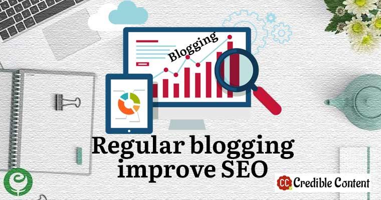 Regular blogging improves SEO
