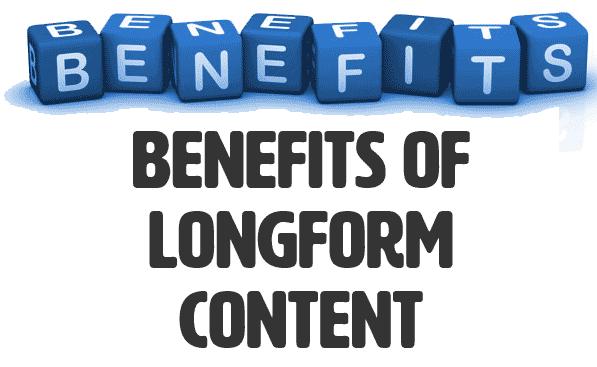 Benefits of longform content
