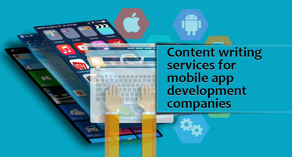 Content writing services for mobile app development companies