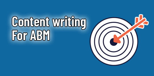 Content writing for ABM