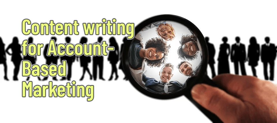 Content writing services for account-based marketing