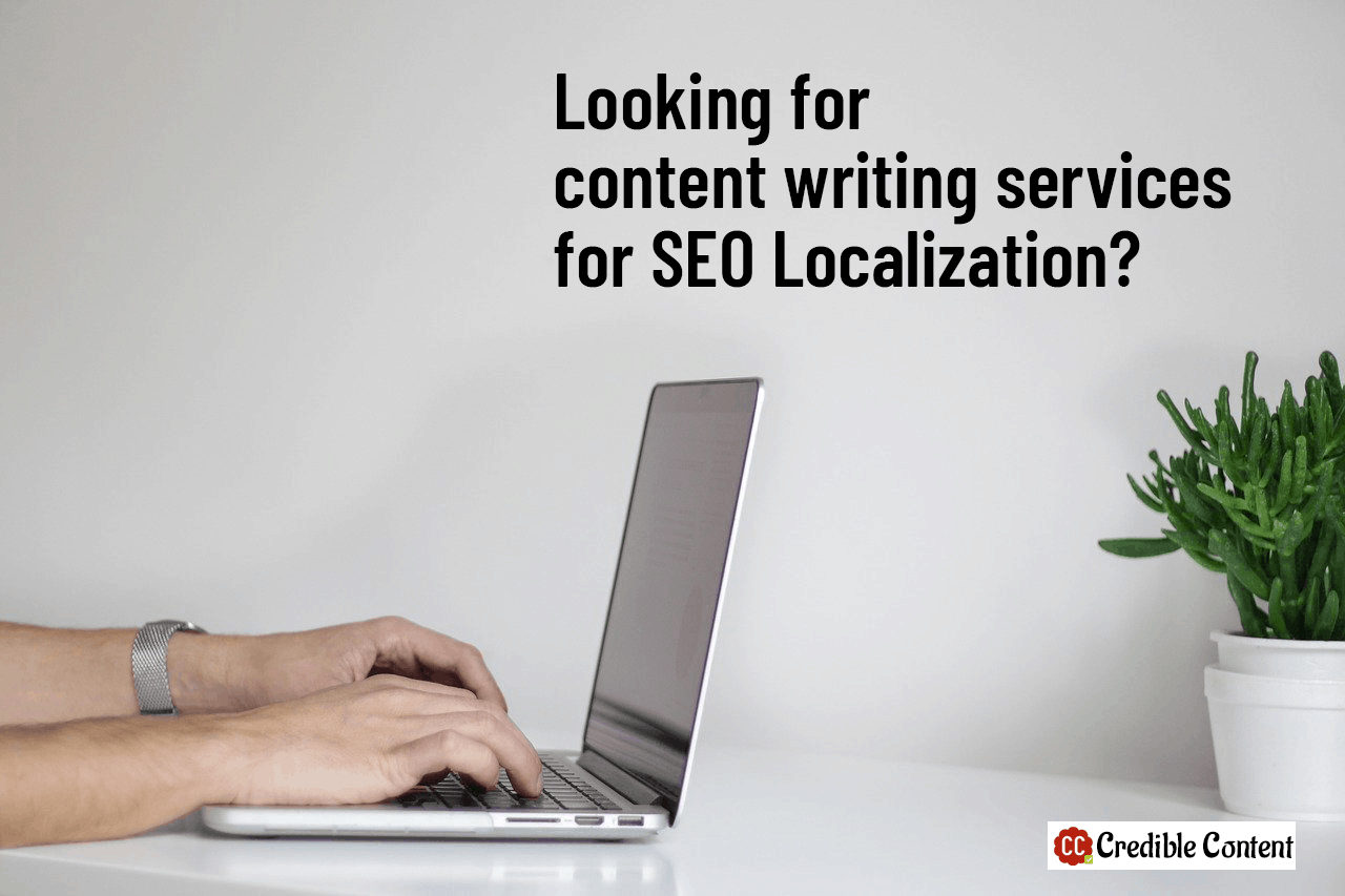 Looking for content writing services for SEO localization?