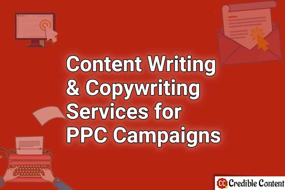 Content writing and copywriting services for PPC campaigns