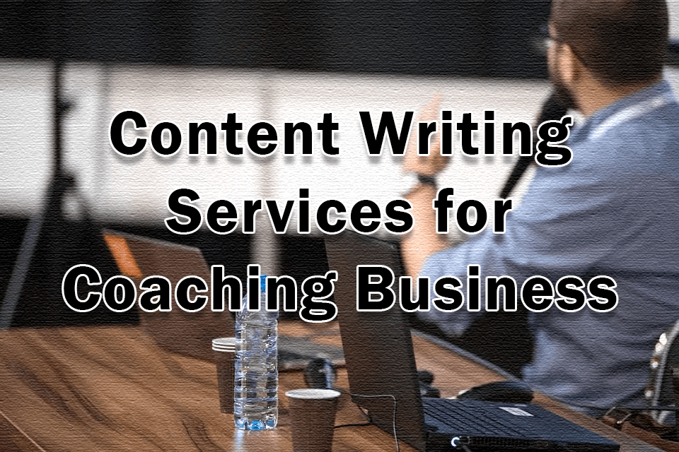 Content writing services for coaching business