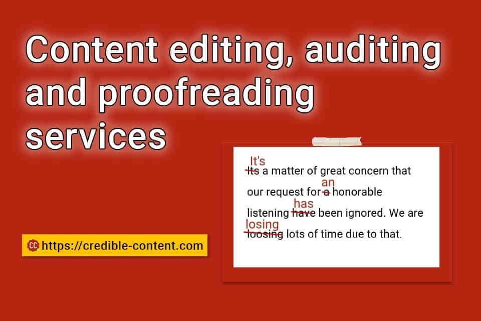 Content editing, auditing and proofreading services