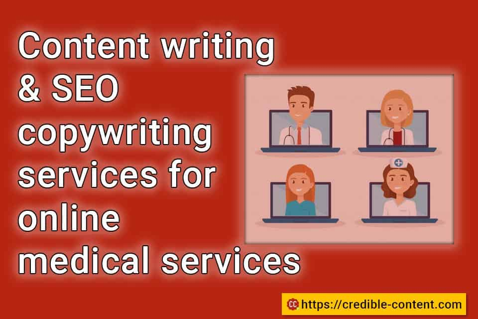 Content writing and SEO copywriting services for online medical services