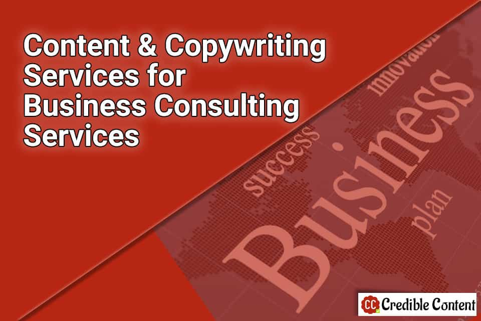 Content writing and copywriting services for business consulting services