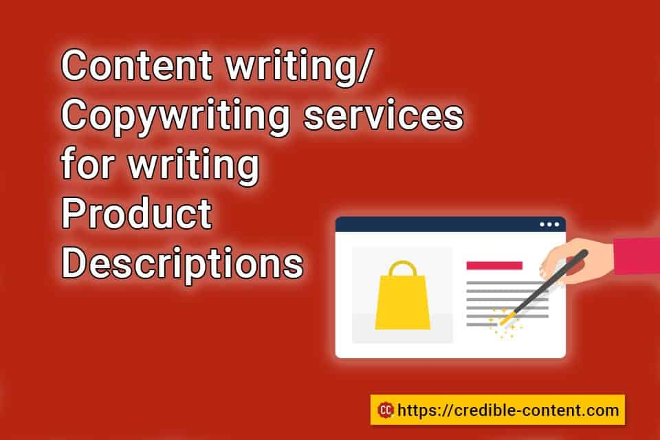 Content writing and copywriting services for writing product descriptions