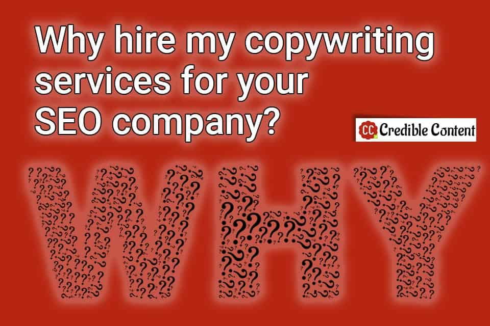 Why hire my copywriting services for your SEO company